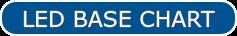 LED BASE CHART LED GLOBAL SUPPLY